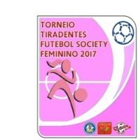 fcea4db1ef TORNEIO TIRADENTES DE FUTEBOL SOCIETY FEMININO 2017